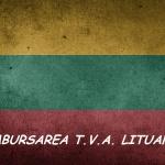 Recuperare TVA extern din LITUANIA